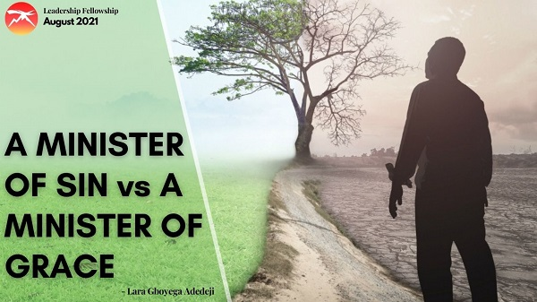 A Minister of Sin Vs a Minister of Grace