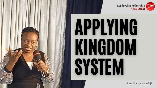 Application of The Kingdom System