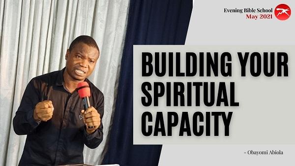 Building Your Spiritual Capacity