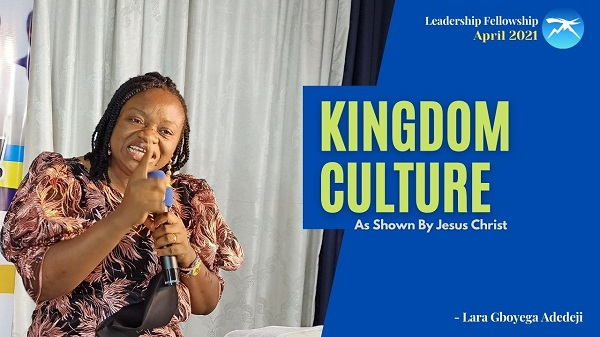 Kingdom Culture as Shown by Christ Jesus
