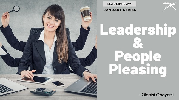 Leadership and People Pleasing