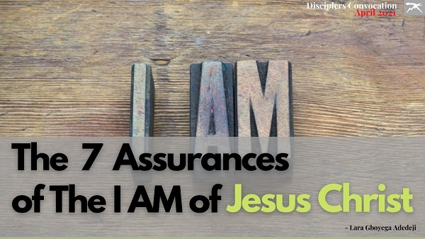The 7 Assurances of the 'I Am' of Christ Jesus