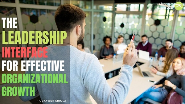 The Leadership Interface for Effective Organizational Growth