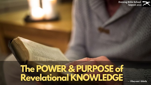 The Power and Purpose of Revelation Knowledge Pt. 1