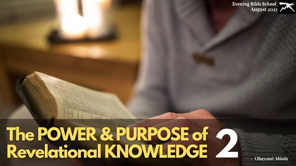 The Power and Purpose of Revelation Knowledge Pt. 2