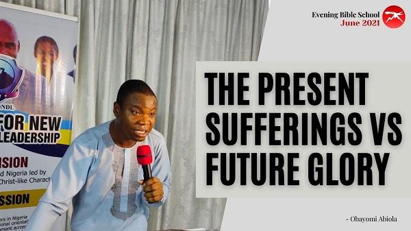 The Present Sufferings Versus the Future Glory