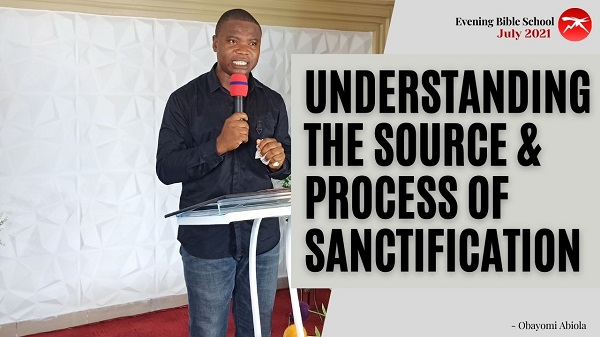 Understanding The Source and Process of Sanctification