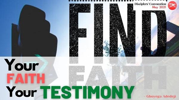 Your Faith, Your Testimony