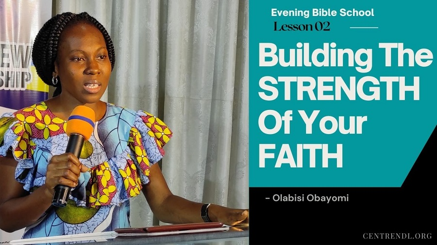 Building The STRENGTH of Your FAITH
