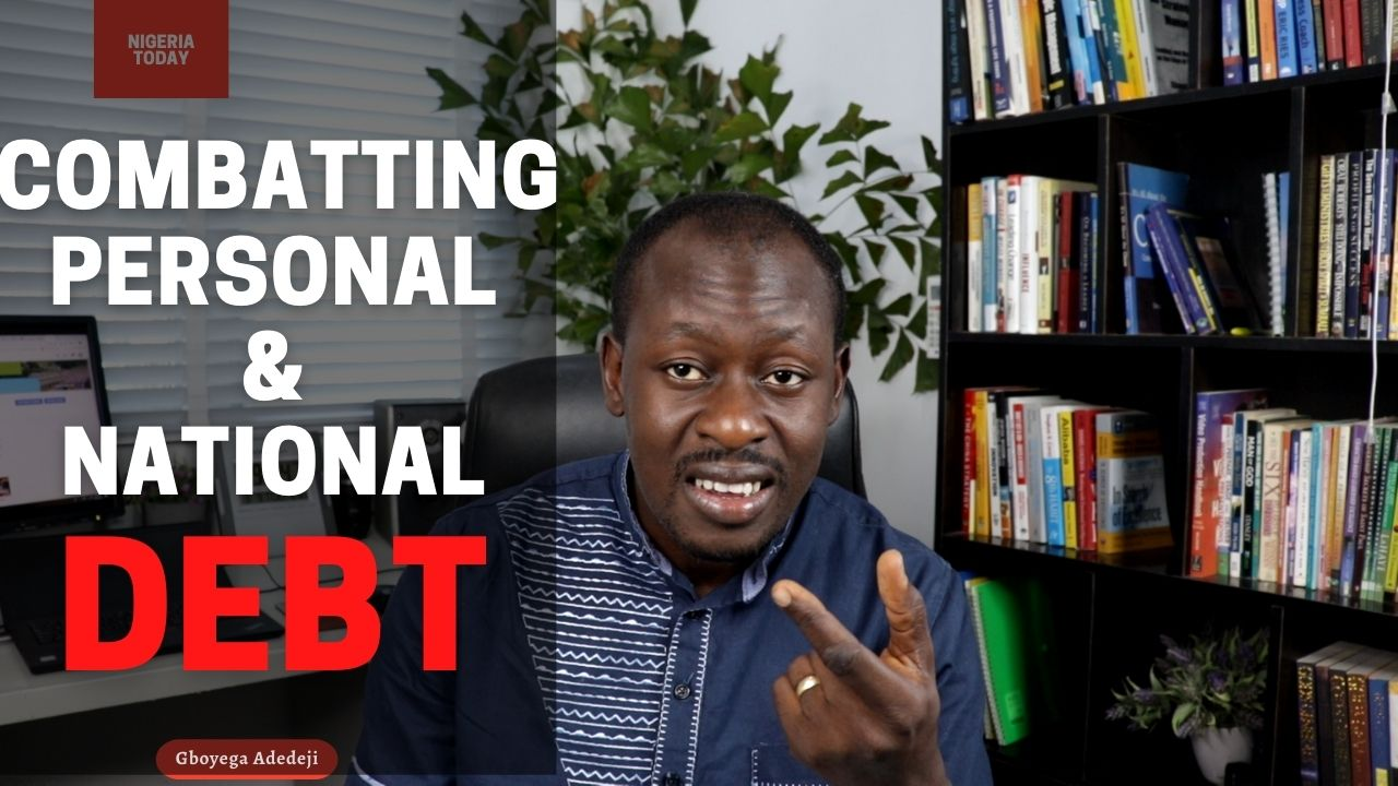 Combatting Personal And National Debts Through Capacity Acquisition And Capacity Building