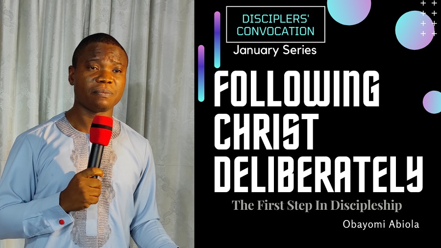 Following Christ Deliberately: The First Step to Discipleship