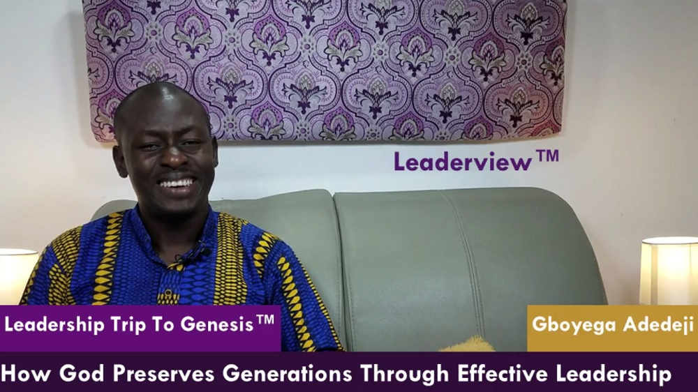 How God Preserves And Prepares Generations Through Effective Leadership