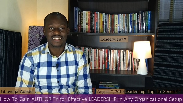 How To Gain AUTHORITY for EFFECTIVE LEADERSHIP In Any Organizational Setup