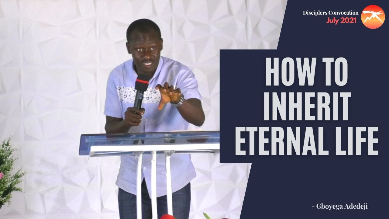 How To INHERIT Eternal LIFE