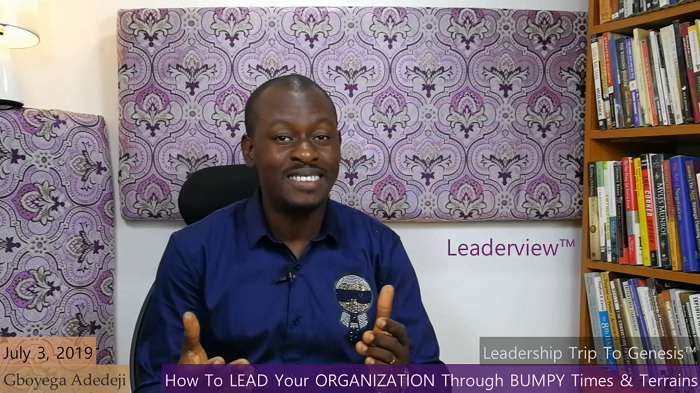 How To Lead Your Organization Through Bumpy Times And Terrains