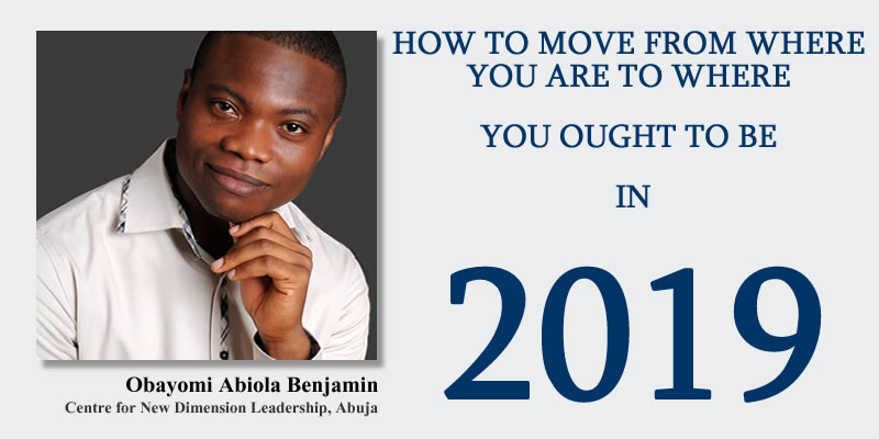 How To Move From Where You Are To Where You Ought To Be In 2019