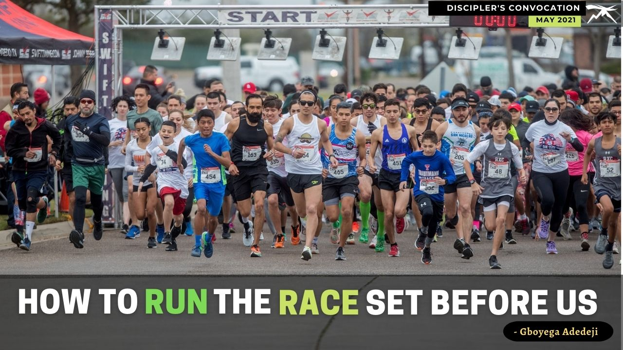 How To RUN The RACE That Is SET Before Us