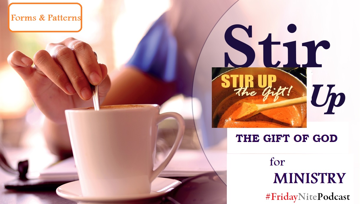 How To STIR UP The GIFT of God for MINISTRY