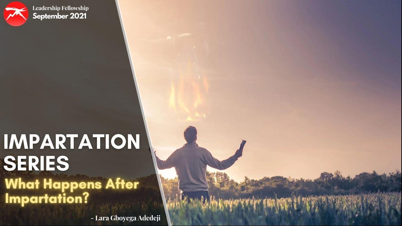 Impartation Series: What Happens After Impartation?