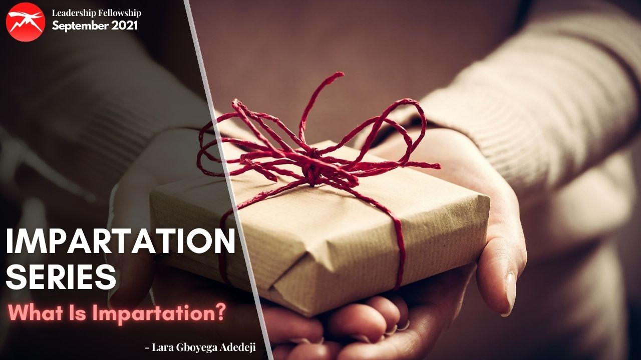 Impartation Series: What Is Impartation?