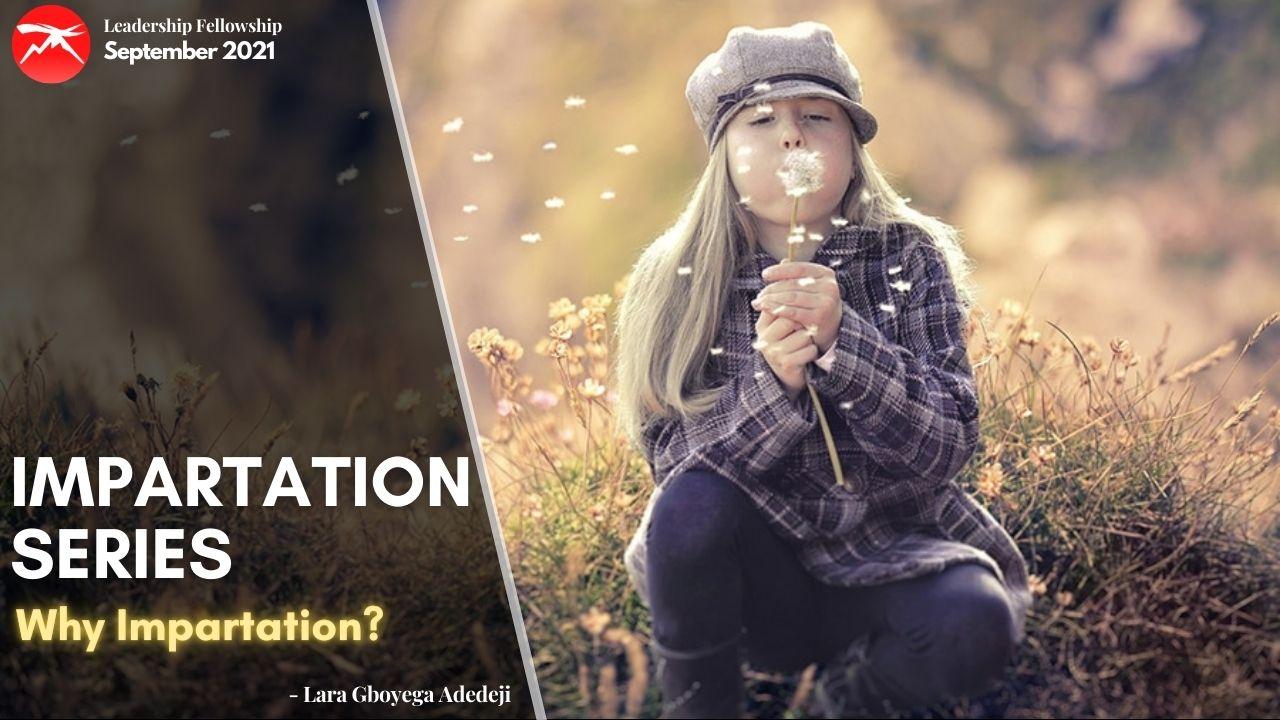 Impartation Series: Why Impartation?