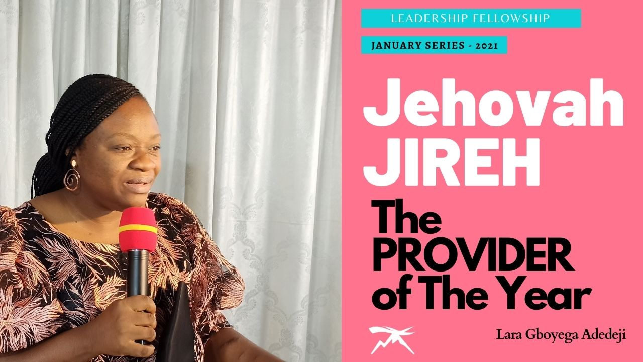 Jehovah JIREH: The PROVIDER of the YEAR