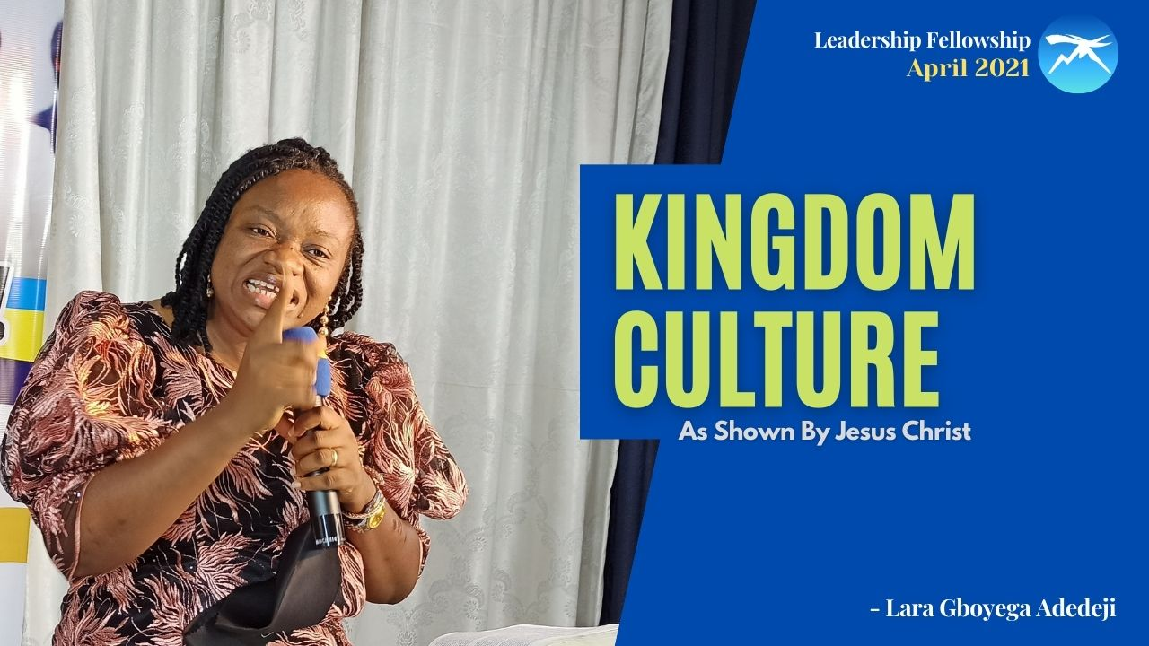 Kingdom Culture: As Shown By Christ Jesus