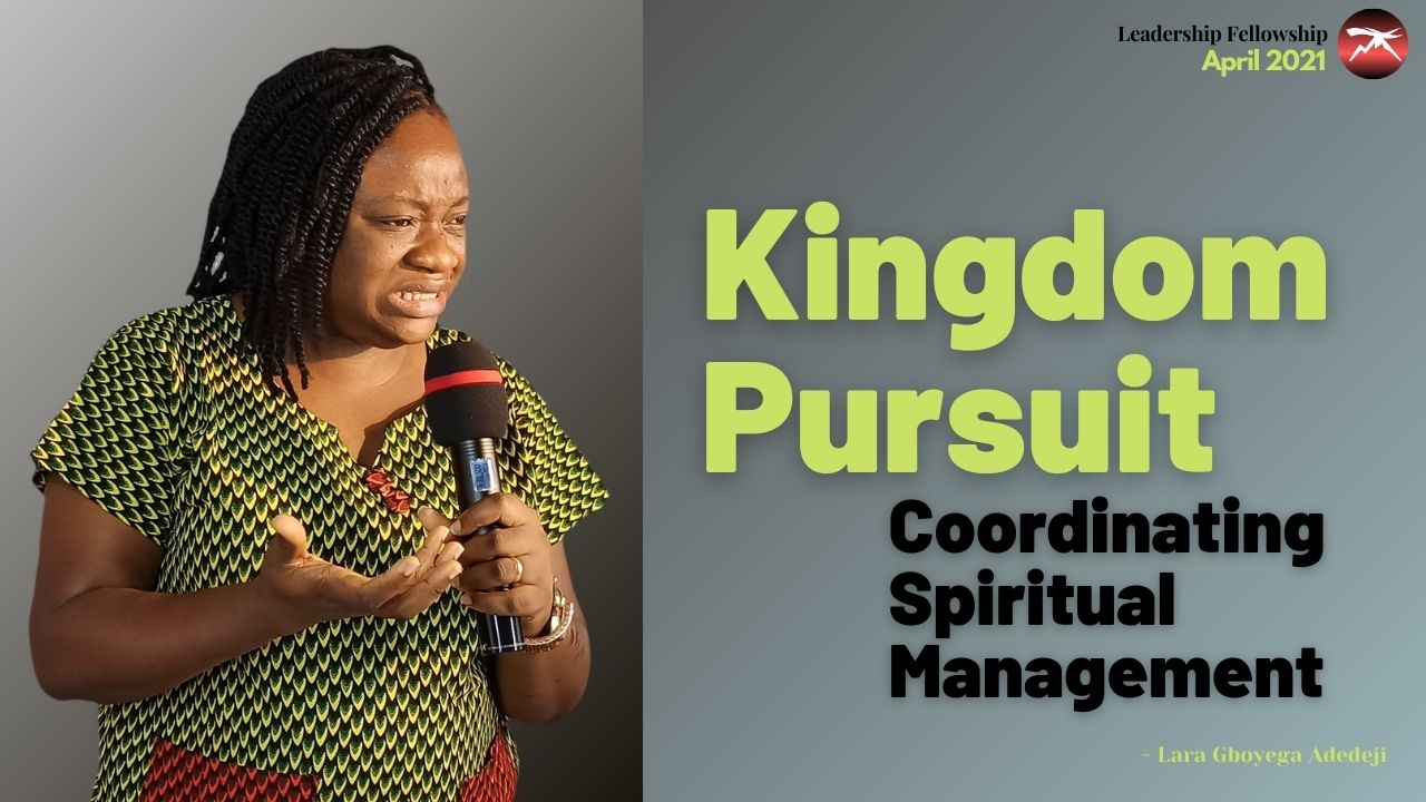 Kingdom Pursuit: Coordinating Spiritual Management