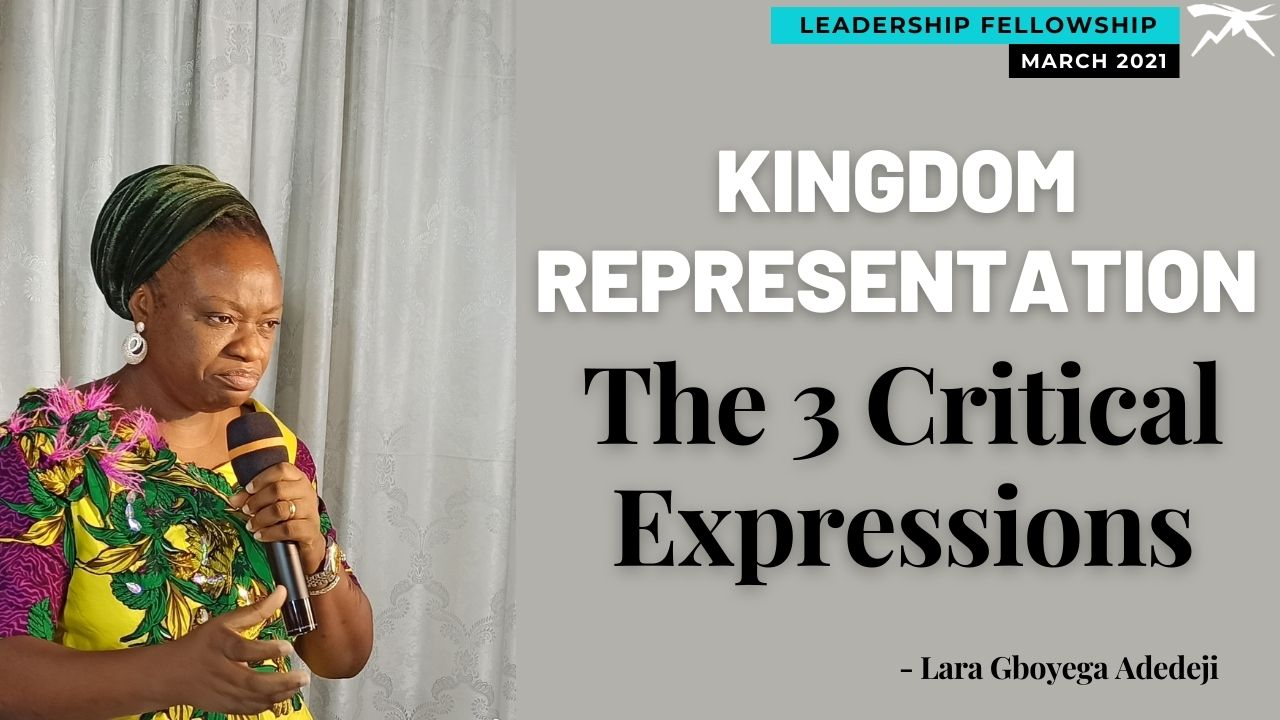 Kingdom Representation: 3 Critical Expressions
