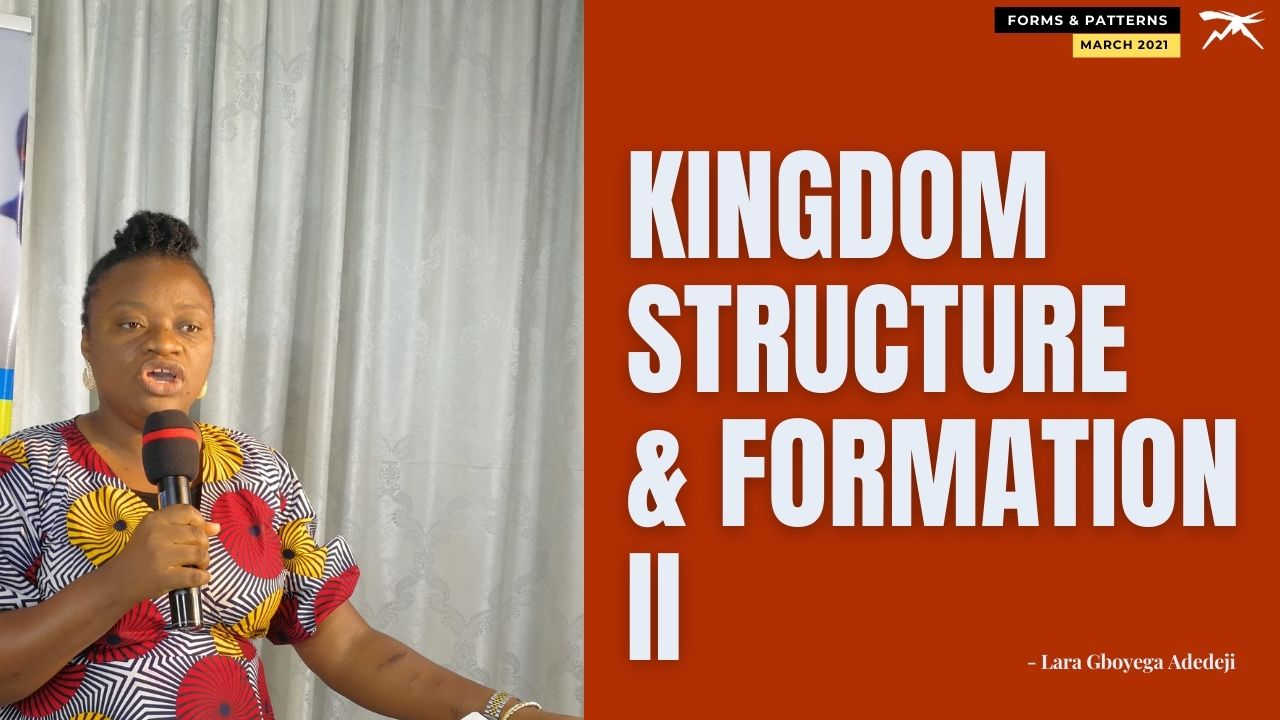 Kingdom Structure And Formation II