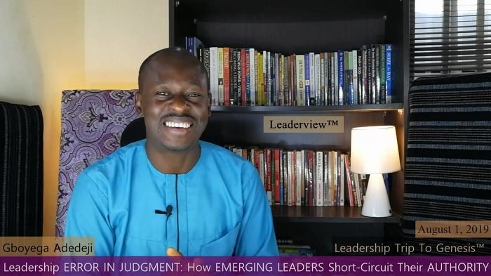 Leadership ERROR IN JUDGMENT: How EMERGING LEADERS Short-Circuit Their AUTHORITY