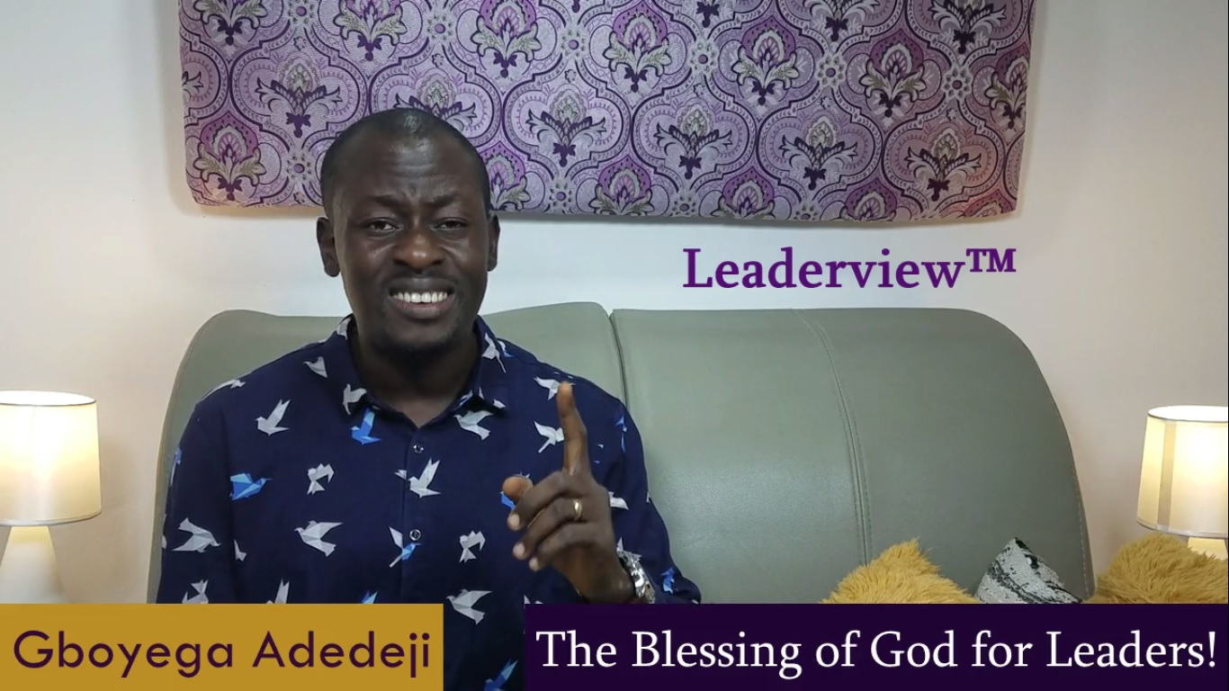 Leadership Work: The Blessing of God for Leaders