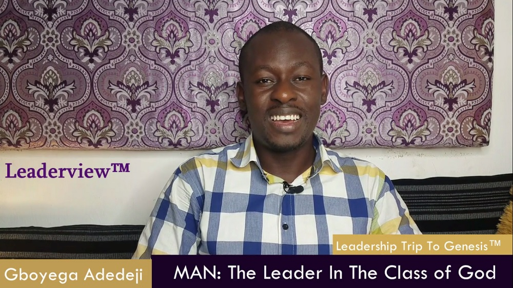 MAN: The Leader In The Class of God