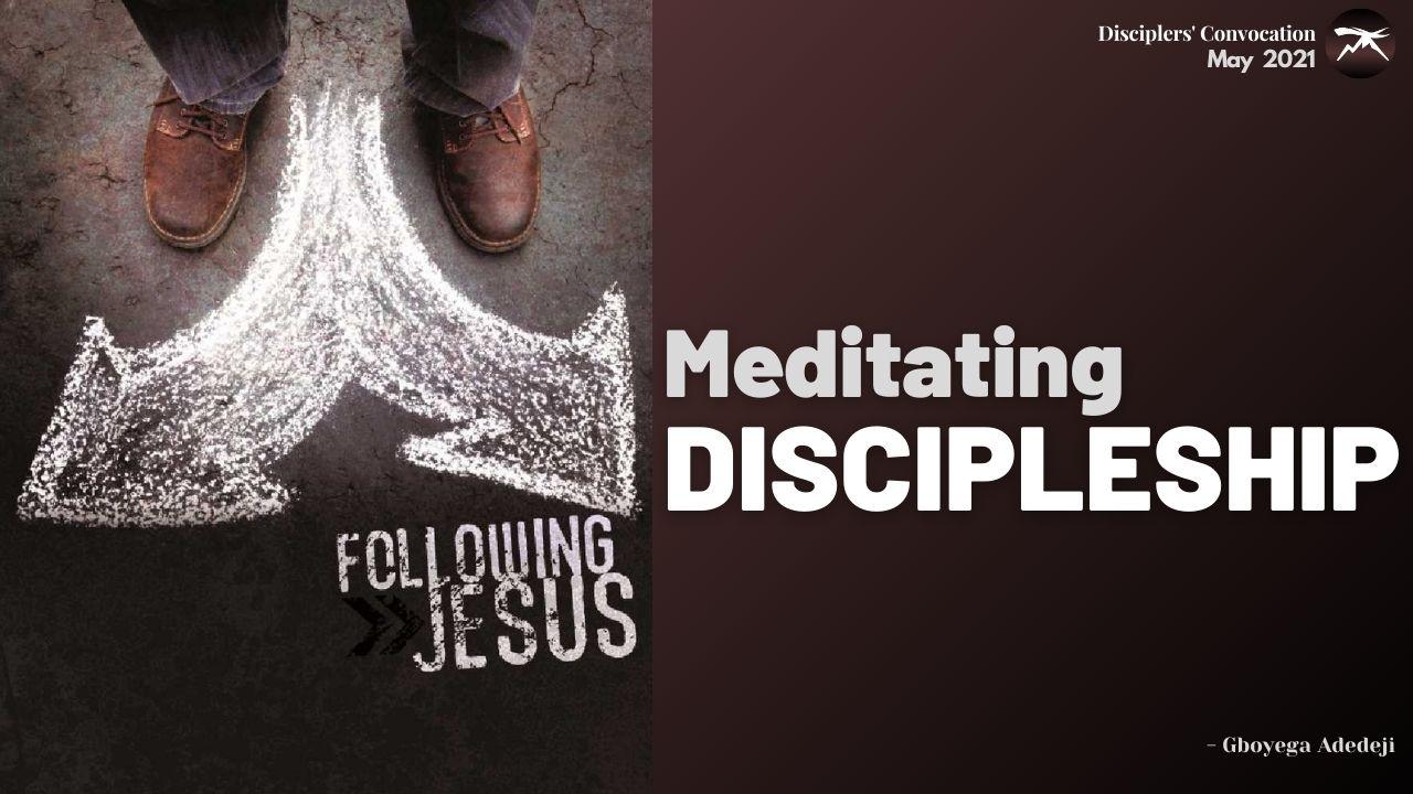 Meditating DISCIPLESHIP