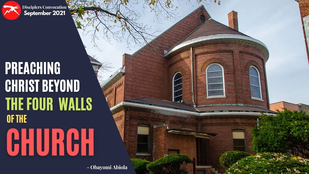 Preaching Christ Beyond The Four Walls of The Church