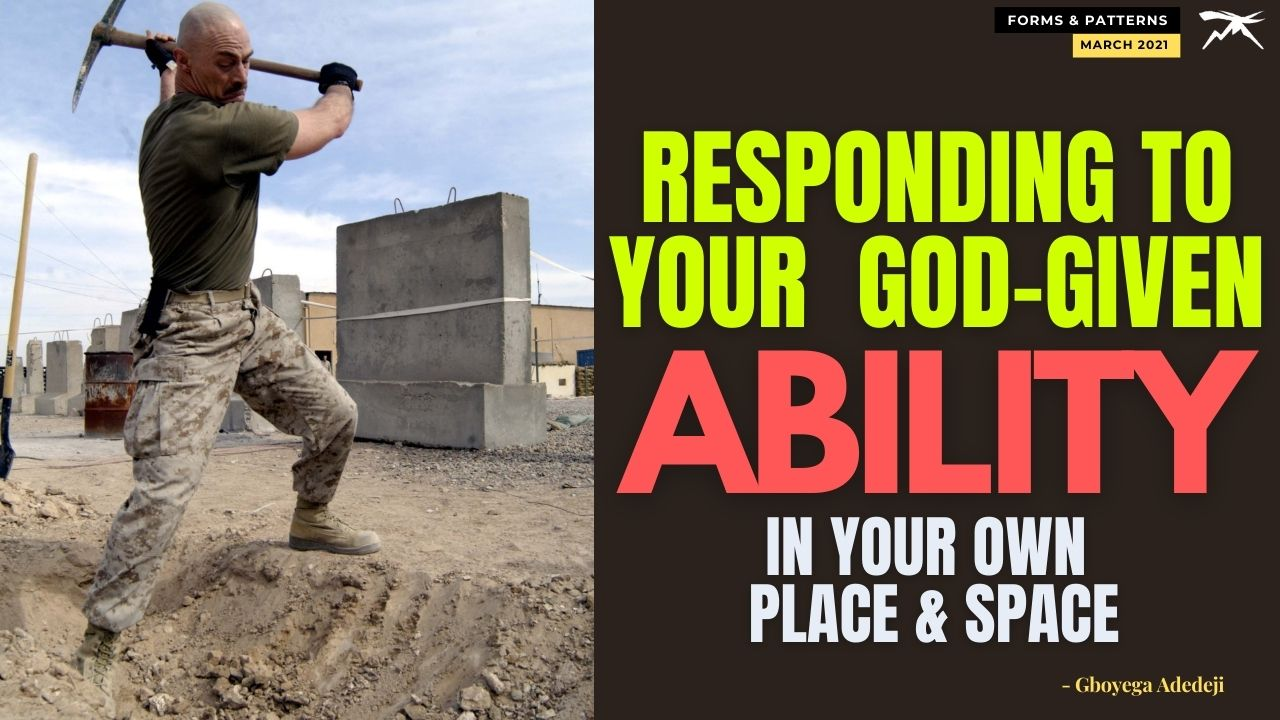 RESPONDING To Your God-Given ABILITY In Your Own Place And SPACE