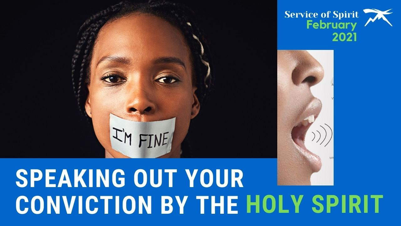 Speaking Out Your Conviction By The Holy Spirit