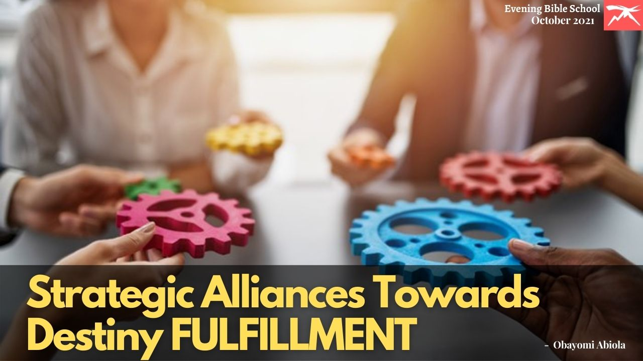 Strategic Alliances Towards Purpose And Destiny Fulfillment