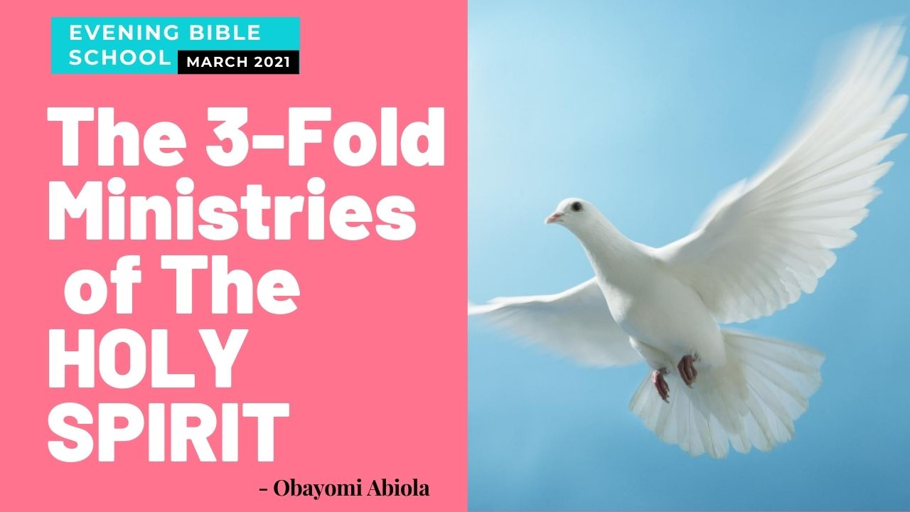 The 3-Fold Ministry of The Holy Spirit to The Unsaved World