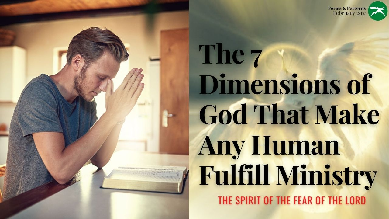 The 7 DIMENSIONS of God That MAKE Any Human FULFILL Ministry: The Spirit of The Fear of LORD