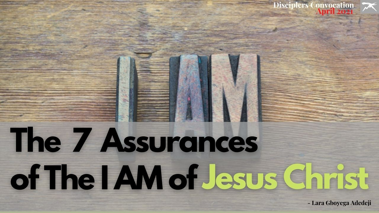 The Assurances of The I AM Of Jesus Christ