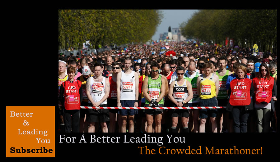The Crowded Marathoner | For A Better Leading You