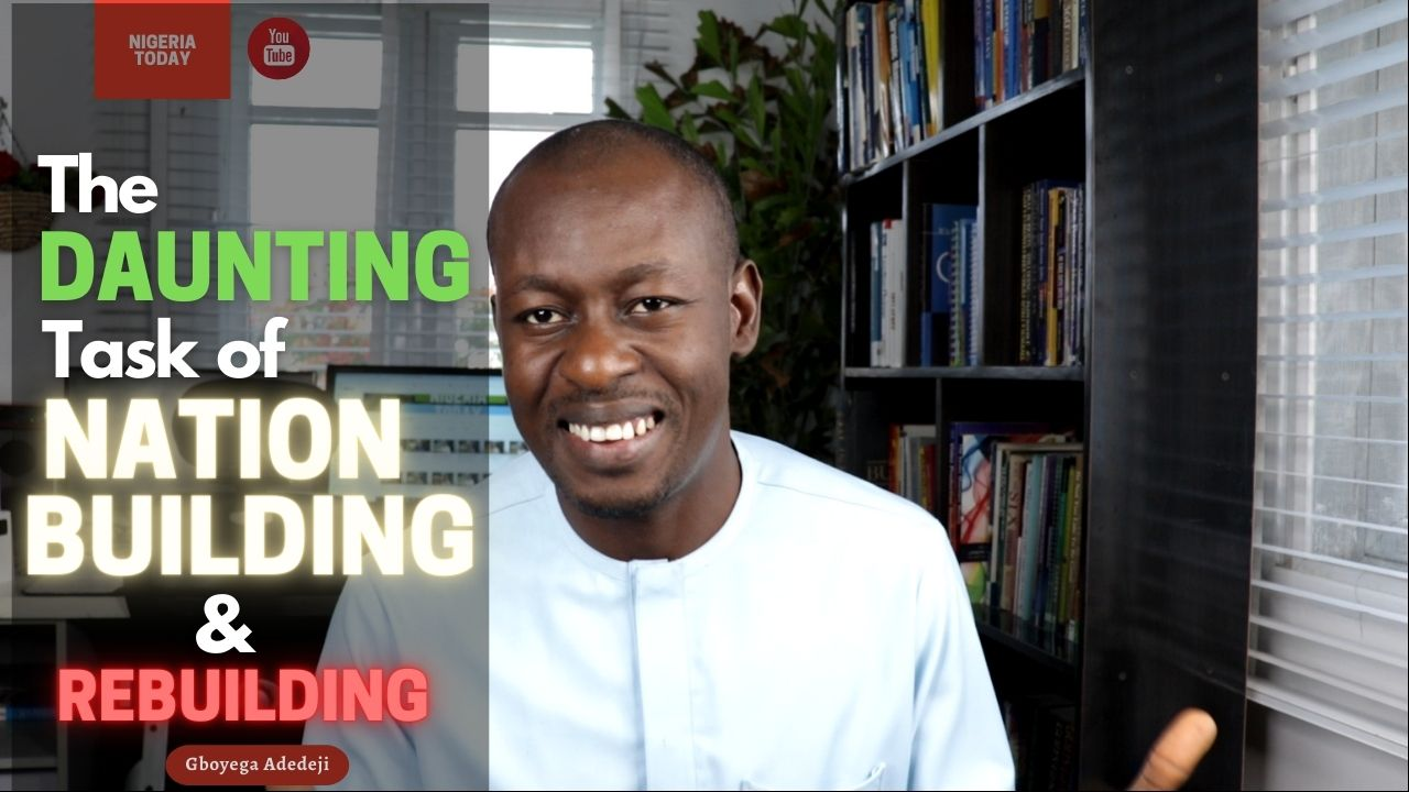 The Daunting Task of Nation Building And Nation Rebuilding