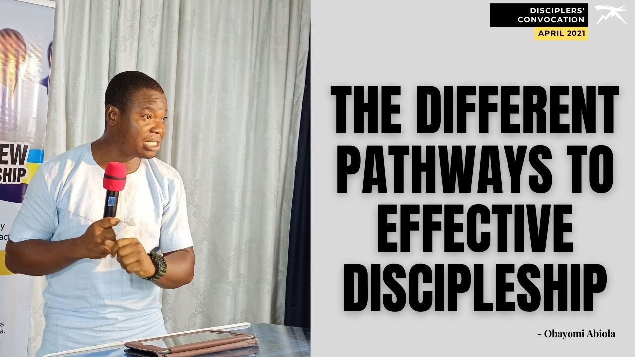 The Different PATHWAYS To Effective DISCIPLESHIP