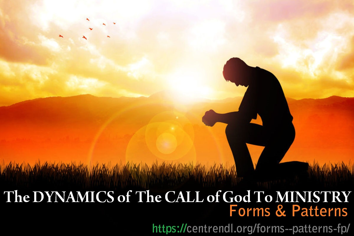 The DYNAMICS of The CALL of God To MINISTRY
