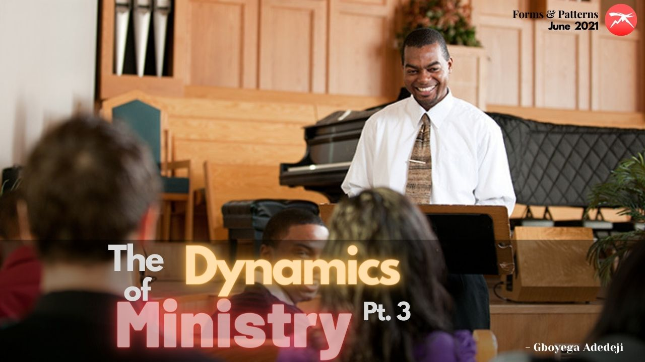 The Dynamics of Ministry Pt. 3