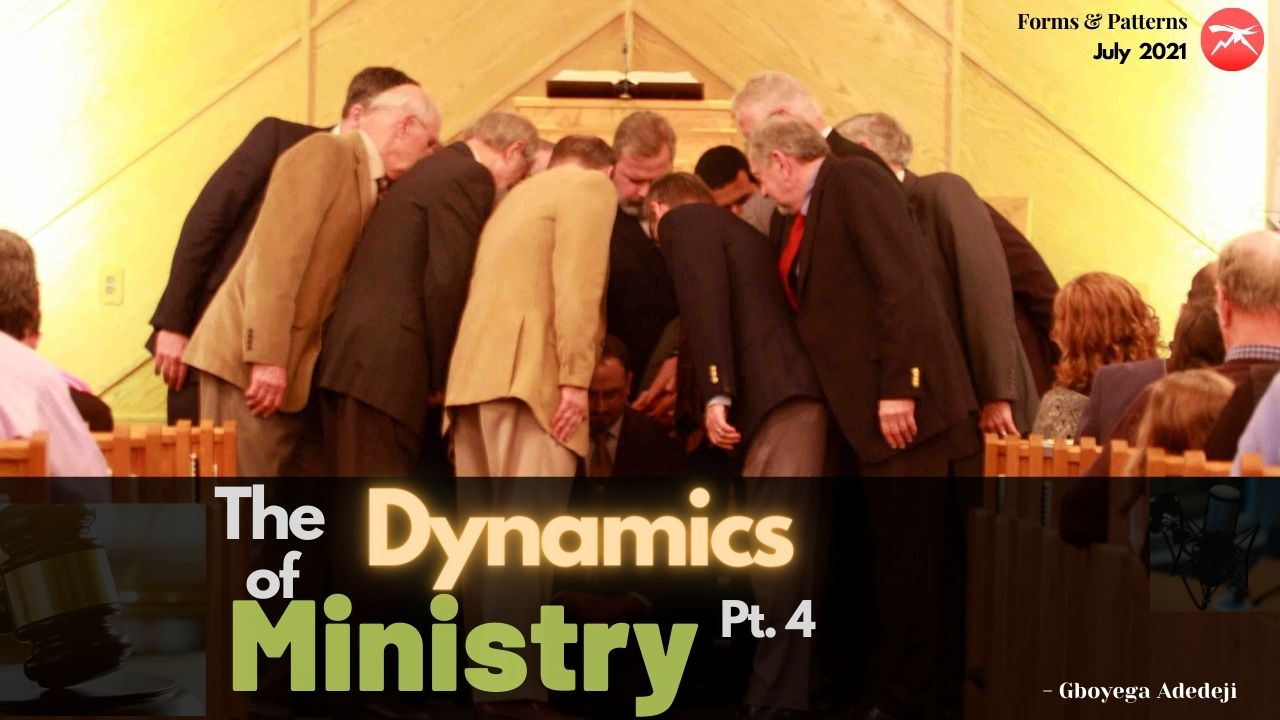 The Dynamics of Ministry Pt. 4