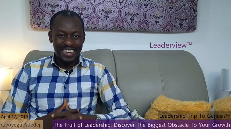 The Fruit of Leadership: Discover The Biggest Obstacle To Your Growth