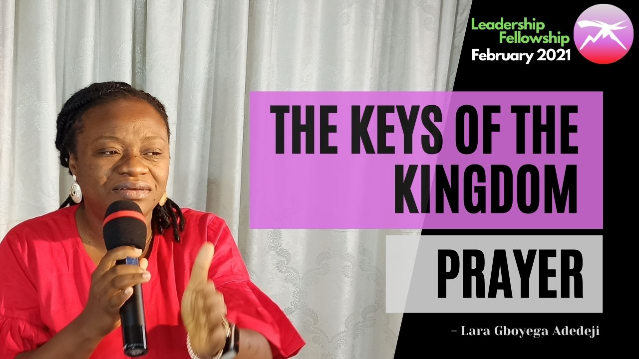 The Keys of The Kingdom - Prayer!