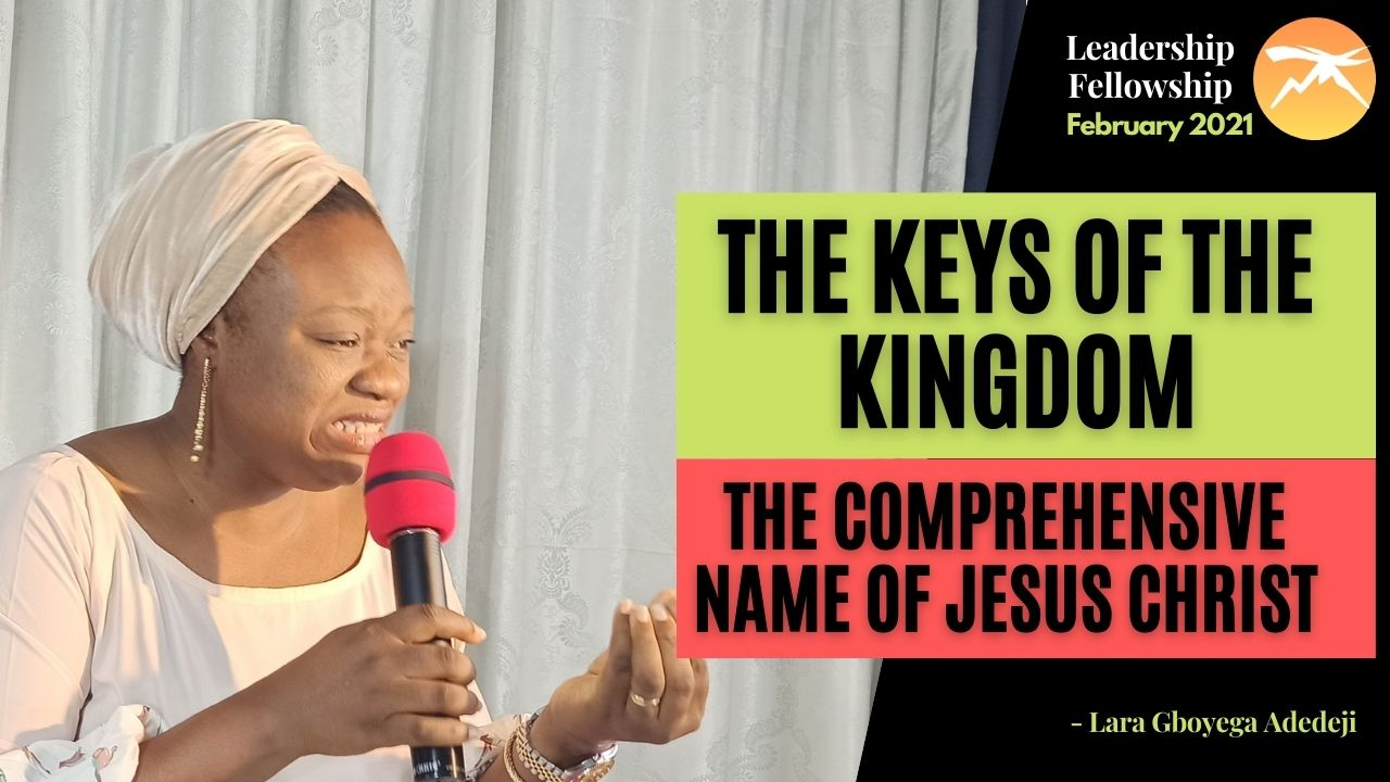 The Keys of The Kingdom: The Comprehensive Name of JESUS CHRIST!